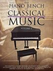 The Piano Bench of Classical Music, Volume 2 by Amsco Music (Paperback / softback, 2012)