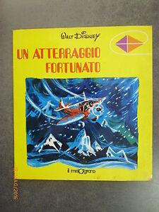 UN-ATTERRAGGIO-FORTUNATO-Walt-Disney-Ed-Il-Melograno-1980