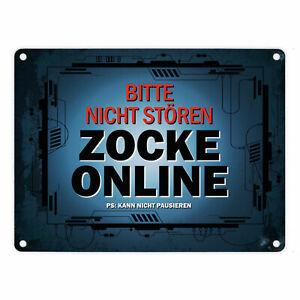 Bitte nicht stören - Zocke online - Metallschild Zocken