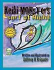 Keiki Monsters Surf at Night... by Anthony H Brigante (Paperback / softback, 2013)