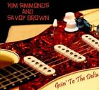 Goin' to the Delta [Digipak] by Kim Simmonds/Savoy Brown (CD, Feb-2014, Ruf Records)