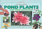 Pond Plants and Cultivation: A Practical Guide by Derek  Lambert (Hardback, 2002)
