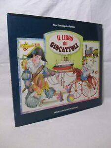 Seguin-Fontes-Il-libro-dei-giocattoli-Mondadori-1987-Modellini-Giochi-Bambole