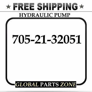 Details about NEW HYDRAULIC PUMP for KOMATSU 705-21-32051 7052132051 FREE  SHIPPING!!!