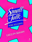 Small Talk: More Jazz Chants: Student Book by Carolyn Graham (Paperback, 1986)