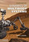 Dynamics of Multibody Systems by Ahmed A. Shabana (Hardback, 2013)