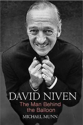David Niven: The Man Behind the Balloon, Michael Munn - Hardback - Rare
