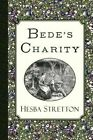 Bede's Charity by Hesba Stretton (Paperback / softback, 2014)