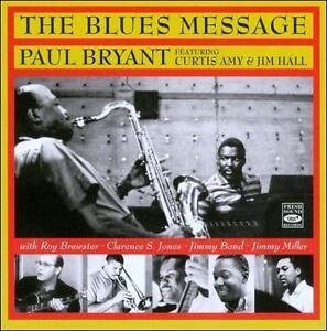 The-Blues-Message-by-Paul-Bryant-CD-Dec-2010-Fresh-Sound-Spain