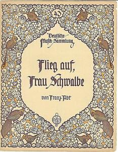 Franz-Abt-034-Flieg-auf-Frau-Schwalbe-034-alte-Noten