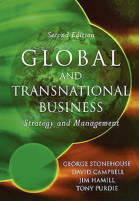 1 of 1 - Global and Transnational Business Second Edition: Strategy and Management, Stone