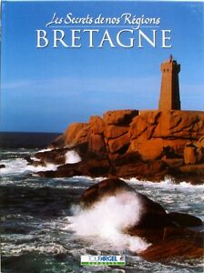 Bretagne - Les Secrets De Nos Régions - Terroir Et Recettes - 1999 Gjqxbamg-07183255-246958218