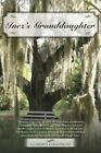 Inez's Granddaughter 9781481761192 by Florence Champagne Paperback