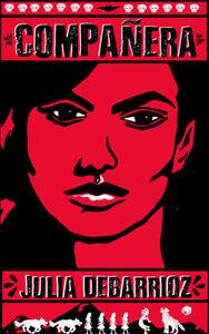 Companera-Julia-DeBarrioz-Paperback-New-Signed-by-Author
