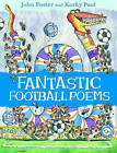 Fantastic Football Poems by John Foster (Paperback, 2007)