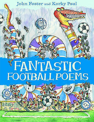 """""""AS NEW"""" Fantastic Football Poems (Poems (Oxford University Press)), Foster, Joh"""