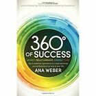 360 Degrees of Success by Ana Weber (Paperback, 2014)