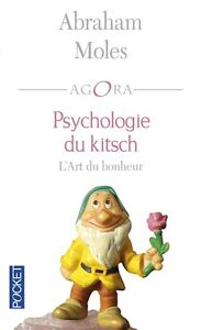 Psychologie-du-kitsch-L-039-Art-du-bonheur-Abraham-Moles-NEUF-2016