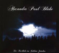 Alexander Paul Blake - Die Rückkehr ins goldene Zeitalter (limited Digi CD) NEW
