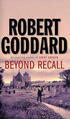 1 of 1 - Beyond Recall by Robert Goddard (Paperback)
