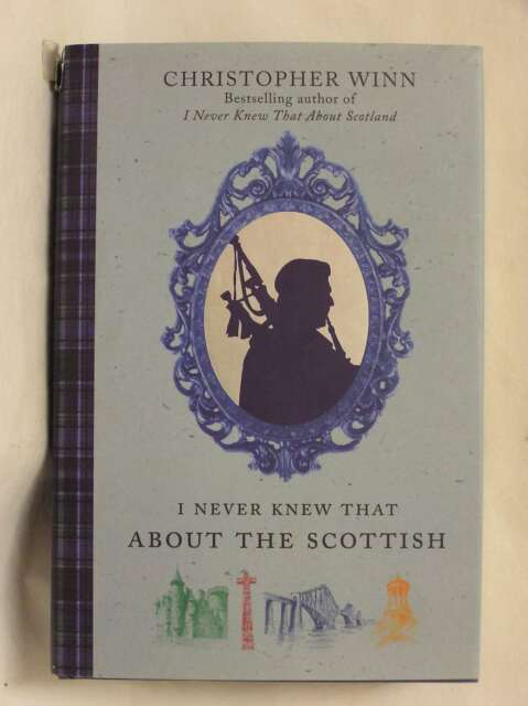 I Never Knew That About the Scottish, Christopher Winn, Excellent Book