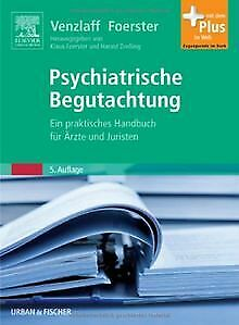 Psychiatrische Begutachtung: Ein praktisches Handbuch fü... | Buch | Zustand gut