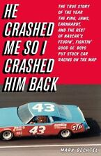 He Crashed Me So I Crashed Him Back: The True Story of the Year the Ki-ExLibrary