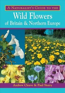 Naturalist-039-s-Guide-to-Wild-Flowers-of-Britain-and-Northern-Europe-Paperback