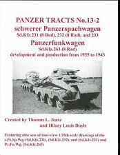Panzer Tracts 13-2- Schwerer Pzspaehwag (Sd.Kfz.231-232-233-263) Jentz , new sb