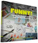 Funny! : Twenty-Five Years in the Pixar Story Room by Pixar (2015, Hardcover)