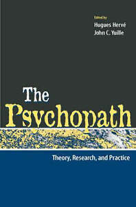 The-Psychopath-Theory-Research-And-Practice