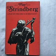 Strindberg A Play By Durrenmatt 1st Ed HB w DJ