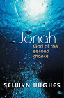 Jonah: God of the Second Chance by Selwyn Hughes (Paperback, 2003)