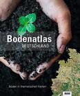 Bodenatlas Deutschland (2016, Gebundene Ausgabe)