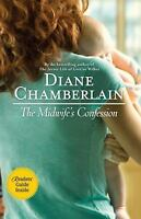 The Midwife's Confession by Diane Chamberlain (2011, Paperback)