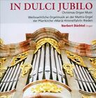 In Dulci Jubilo: Christmas Organ Music (CD, Oct-2013, TYX Art)
