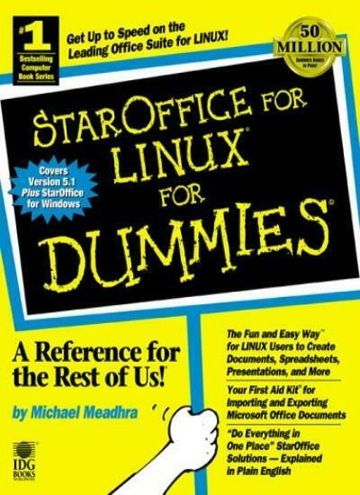 StarOffice for LINUX for Dummies By Michael Meadhra. 9780764505768