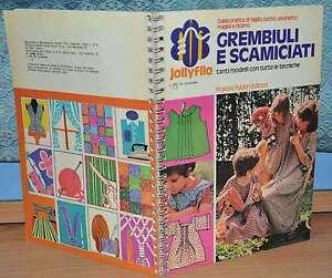 LIBRO-GREMBIULI-E-SCAMICIATI-JOLLY-FILO-FABBRI-EDITORI-1975