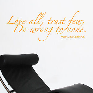 Love All Trust Few William Shakespeare Wall Words Quotes Wall