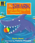 The Shark Who Bit Things He Shouldn't by Denis Bond (Paperback, 1998)
