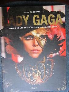 GOODMAN-Lady-Gaga-I-mille-volti-della-nuova-icona-del-pop-RIZZOLI-2010-A3