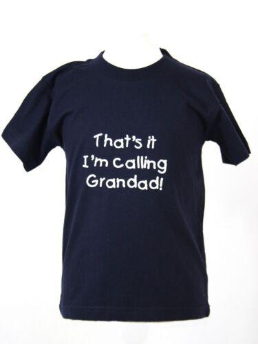 """Mamie/"""" Les enfants t-shirts thats it i/'m calling /""""grand-père"""