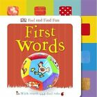 Feel and Find Fun First Words by DK (Board book, 2014)