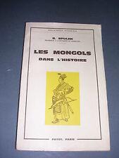 Ethnologie B. Spuler les mongols dans l'histoire Payot 1961