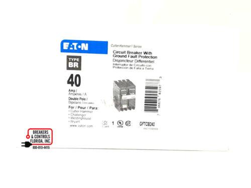 GFTCB240 GFCB240 2 POLE 40 AMP CUTLER HAMMER NEW IN BOX