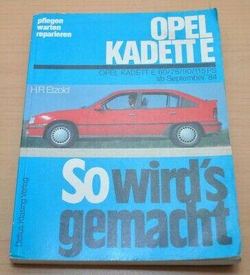 CoöPeratieve Opel Kadett E 1984-1991 1,3l 1,4 1,6 1,8 2,0l Motor Reparaturanleitung Swg 51 .. We Hebben Lof Van Klanten Verdiend