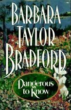 Dangerous to Know by Barbara Taylor Bradford (1995, Hardcover)