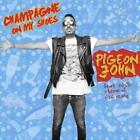 Champagne On My Shoes von Pigeon John (2014)