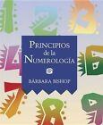 Principios de la Numerologia by Barbara J Bishop (Paperback / softback, 2001)