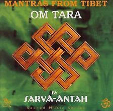 Om Tara: Mantras from Tibet by Sarva-Antah (CD, Sep-2000, Oreade Music) NEW